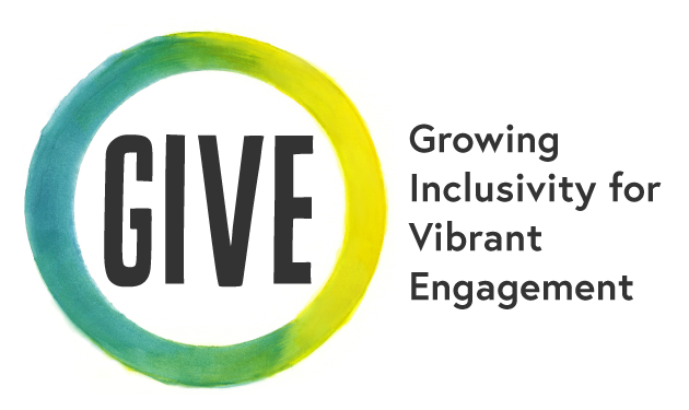 """GIVE written in capitalized letters encircled by a yellow, blue, and green, circle. Next to it is written """"Growing Inclusivity for Vibrant Engagement"""
